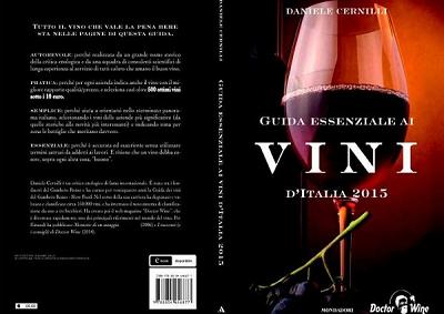 """La """"Guida essenziale ai vini d' Italia 2015"""" di Daniele Cernilli"""