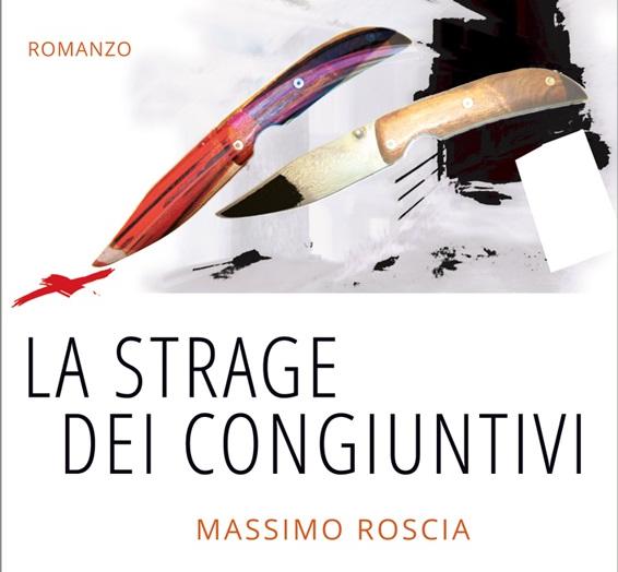 Libri – Massimo Roscia: non uccidete i congiuntivi e non solo!