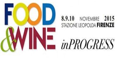 Food&Wine in Progress: in scena 1500 cuochi e 200 sommelier
