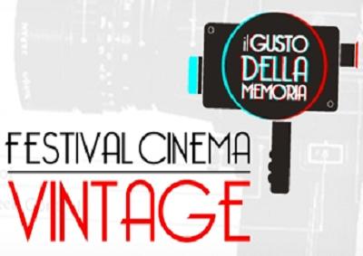 """Festival Cinema Vintage """"Il Gusto della Memoria"""""""