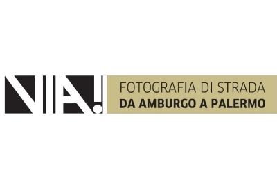 """""""Via!"""" – Fotografia di strada da Amburgo a Palermo"""