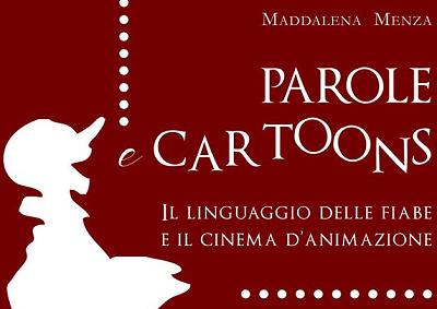 """Presentazione del libro """"Parole e Cartoons"""" oggi a Roma"""
